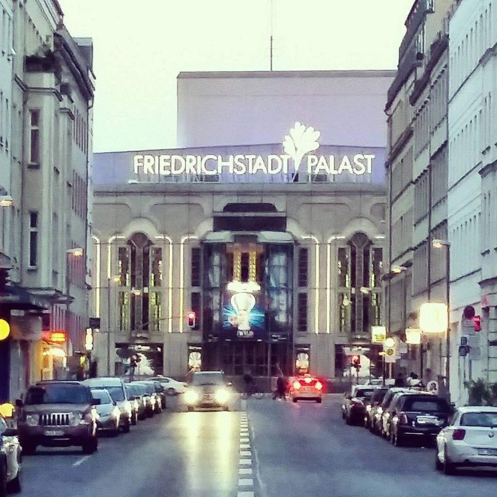 berlin friedrichstadtpalast instatravel instatip inspiration berlindubistsowunderbar